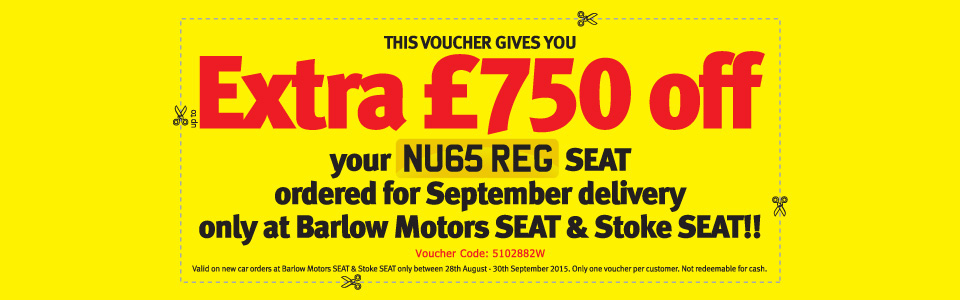 Up to an extra £750 off your NU65 REG SEAT